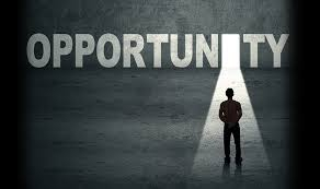 Someone asked me what is opportunity ?