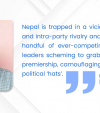 Nepal: A victim of party politics and power games