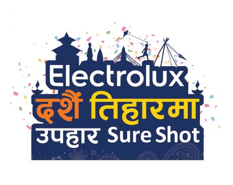 Electrolux announces 'Dashain Tihar Maa Upahar Sure Shot'