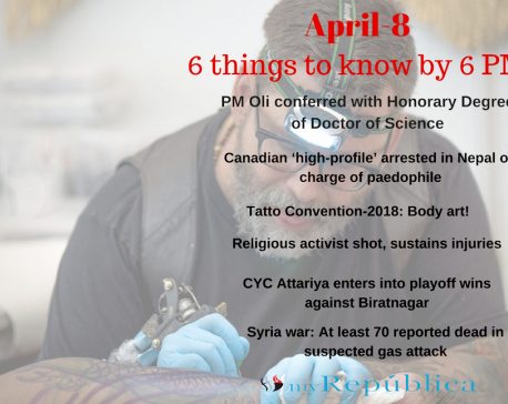 April 8: 6 things to know by 6 PM today