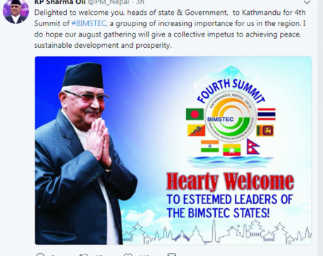 PM Oli welcomes visiting BIMSTEC member countries' dignitaries on twitter