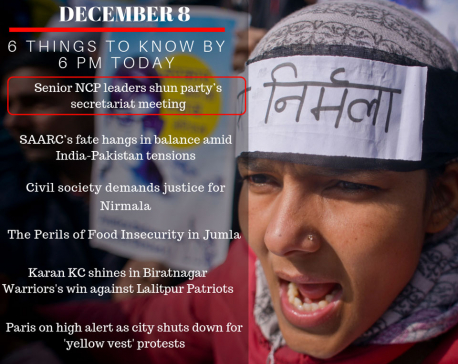 Dec 8: Six things to know by 6 PM today