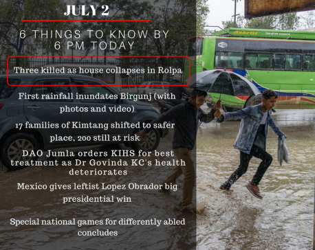 July 2:  Six things to know by 6 PM today