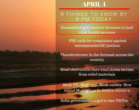 April 4: 6 things to know by 6 PM today