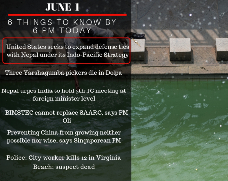 June 1: 6 things to know by 6 PM today
