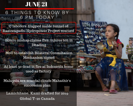 June 21: 6 things to know by 6 PM