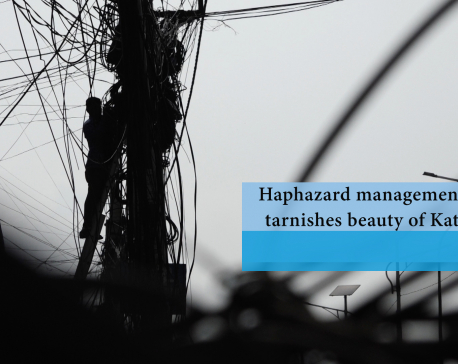 Haphazard management of wires tarnishes beauty of Kathmandu (with video)