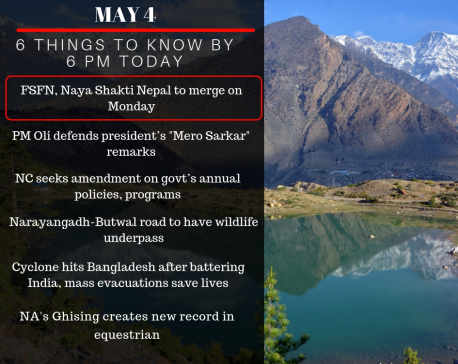 May 4: 6 things to know by 6 PM today