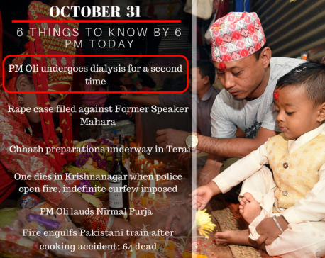 Oct 31: 6 things to know by 6 PM today