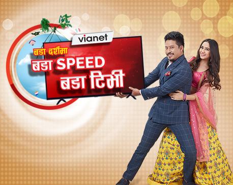Vianet brings 'Bada Dashain Bada Speed, Bada TV' offer