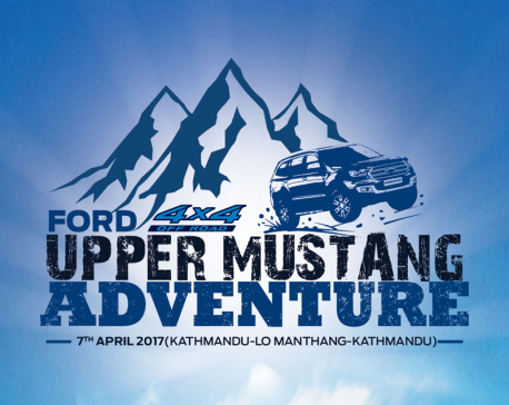 Ford organizing  Upper Mustang adventure
