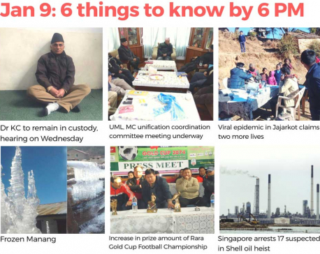 Jan 9 : 6 things to know by 6 PM