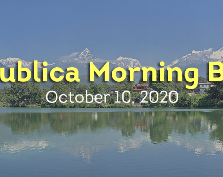 Republica Morning Brief: Oct 9