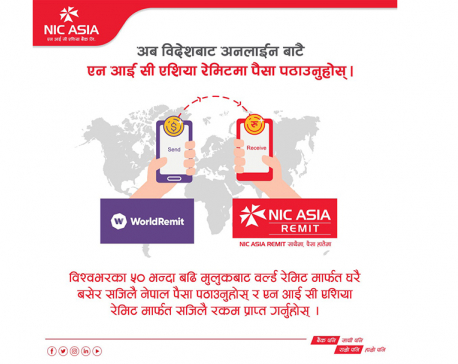 NIC ASIA, WorldRemit and Orbit Remit join hands to ease remittance services amid lockdown