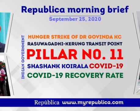 Republica Morning Brief: Sept 25