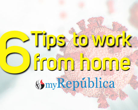 6 effective tips to work from home during COVID-19