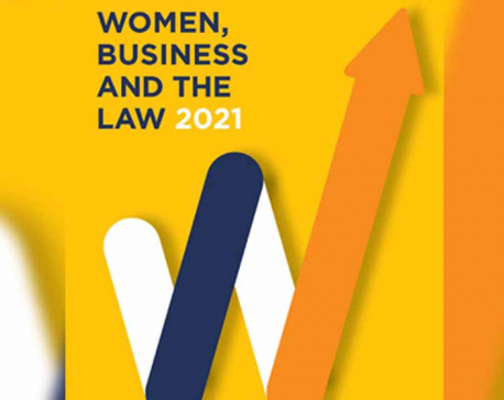 Nepal inches up on Women, Business and the Law Index: Word Bank report