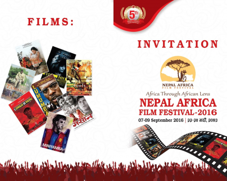 Nepal Africa Film Festival-2016 kicks off