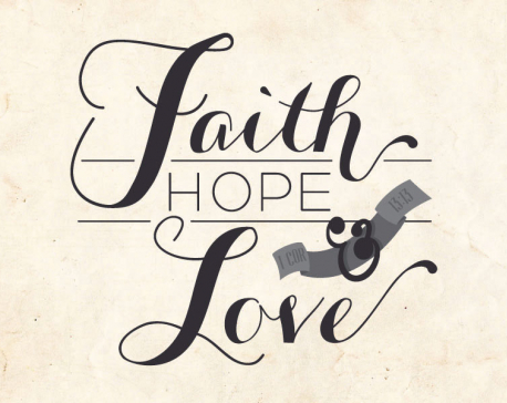 It's all about love, faith and hope