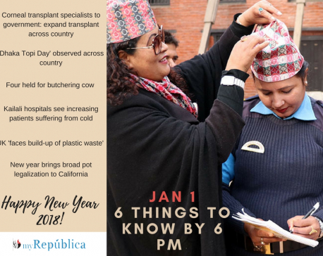 Jan 1: 6 things to know by 6 PM today