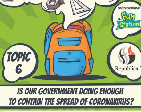 Republica Daily Contest Topic 6- Is your government doing enough to contain the spread of coronavirus?