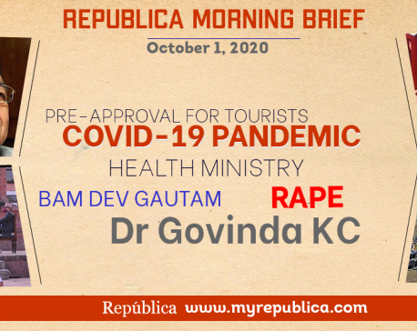 Republica Morning Brief: Oct 1