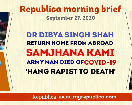 Republica Morning Brief: Sept 27
