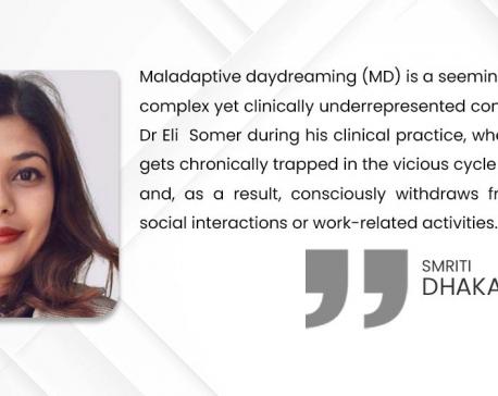 Maladaptive daydreaming: Bane or Boon?