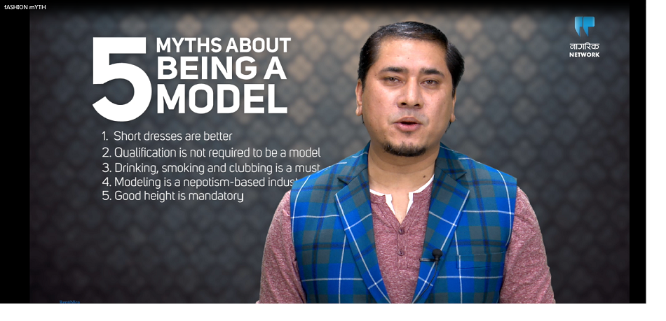 Modeling: Five common myths in Nepal (with video)