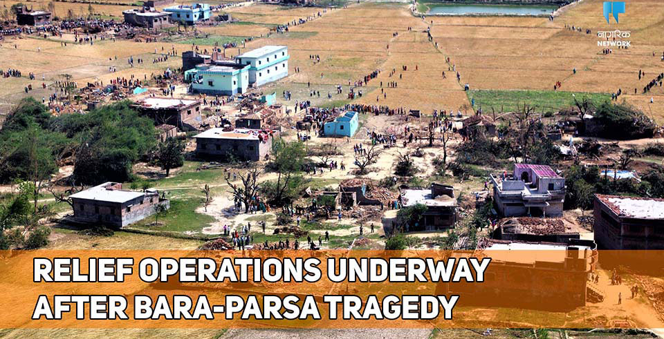 Relief operations underway after Bara-Parsa tragedy (with video)