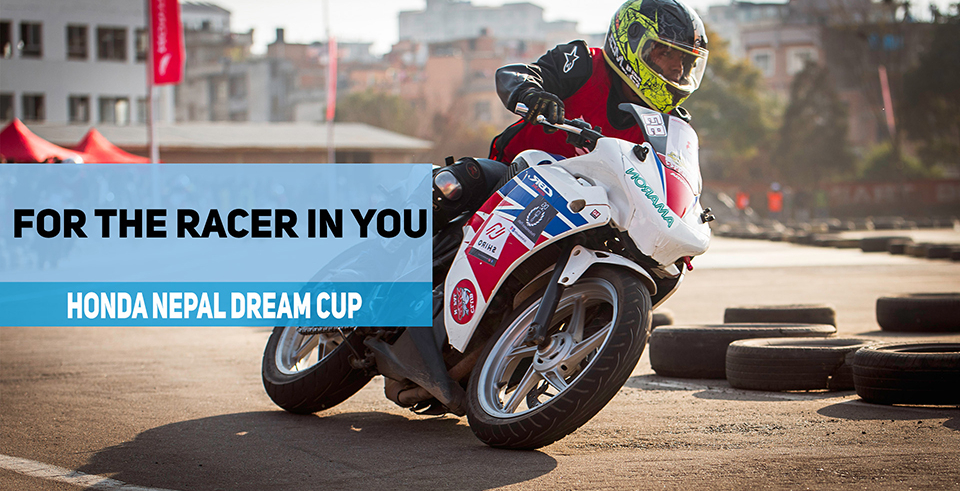 For the racer in you: Honda Nepal Dream Cup