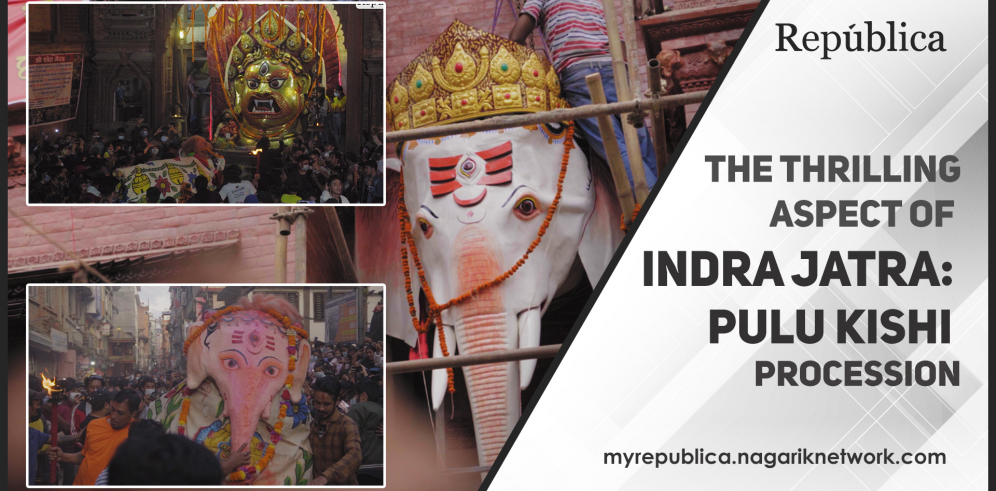 The thrilling aspect of Indra Jatra: Pulu Kishi procession (with video)