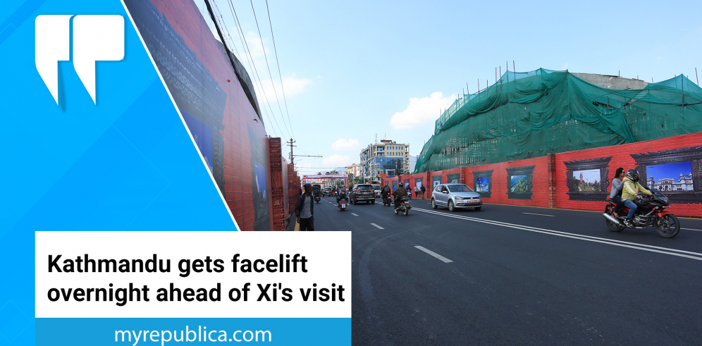 Kathmandu gets facelift overnight ahead of Xi's visit (with video)