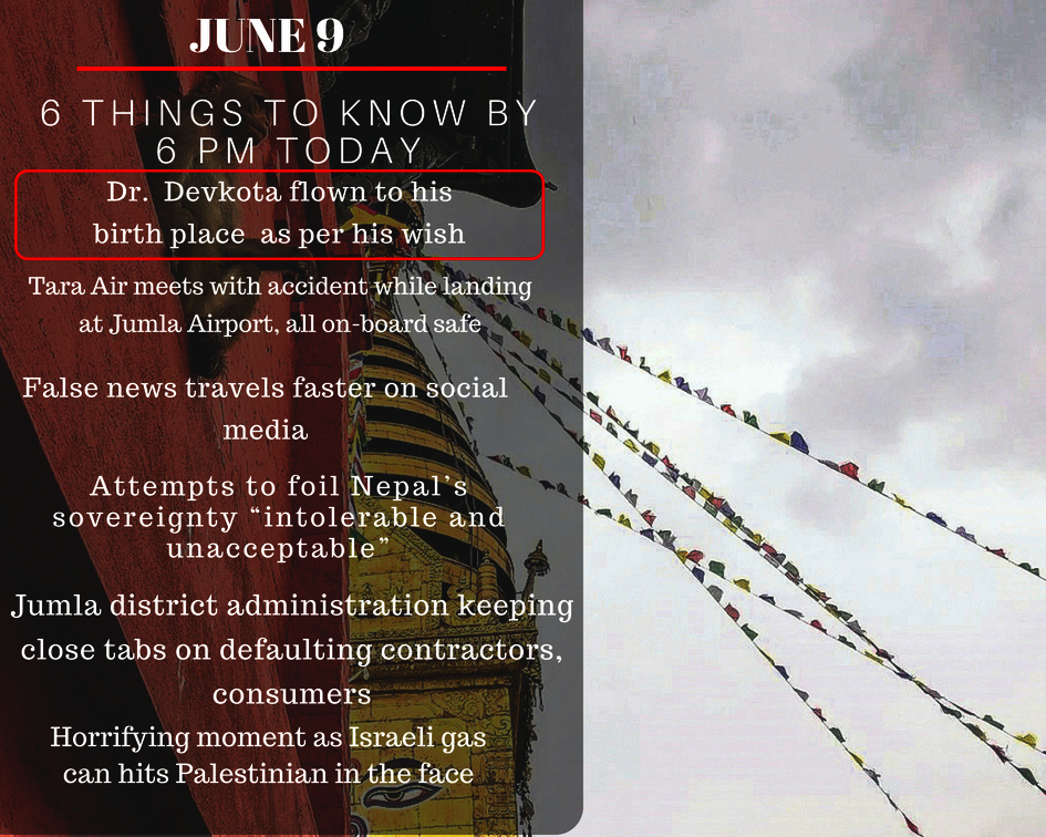 June 9: 6 things to know by 6 PM today