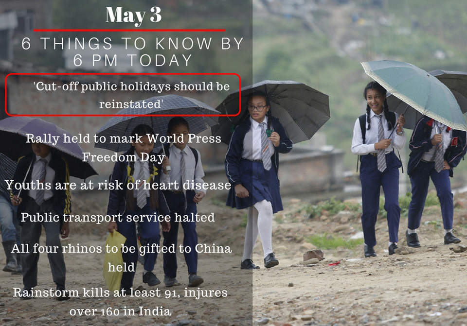 May 3: 6 things to know by 6 PM today