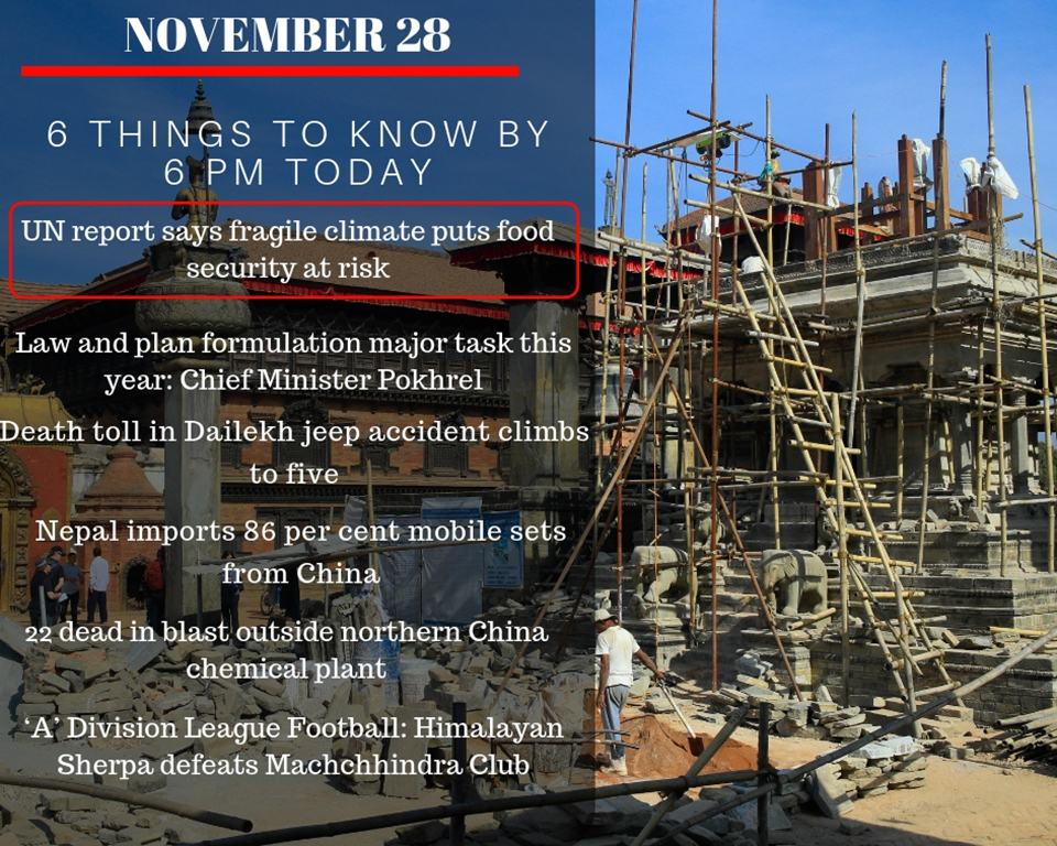 Nov 28: 6 things to know by 6 PM today
