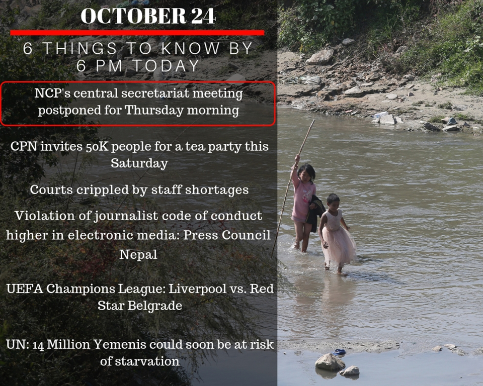 Oct 24: Six things to know by 6 PM today