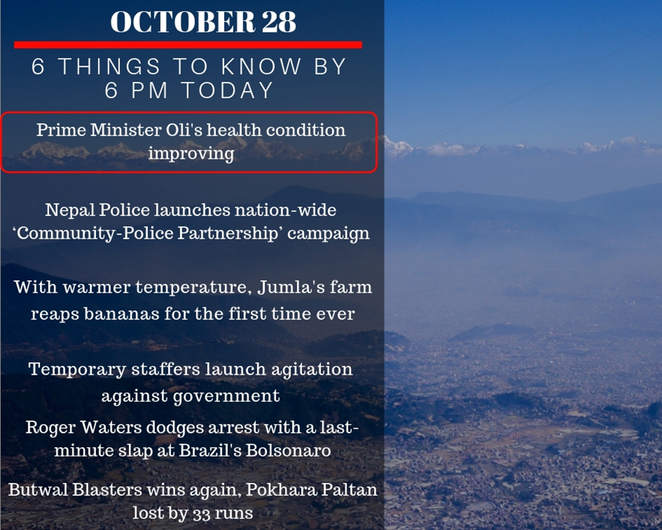 Oct 28: Six things to know by 6 PM today