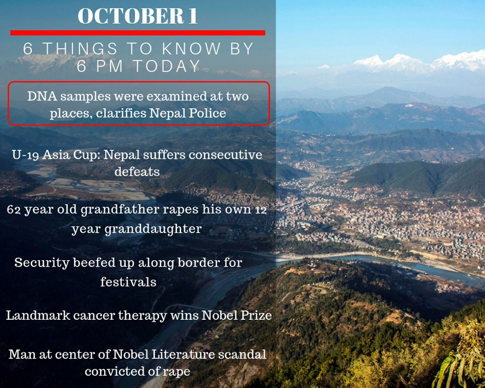 OCT 1: 6 things to know by 6 PM today