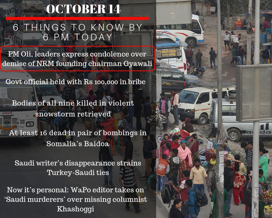 OCT 14: 6 things to know by 6 PM today - myRepublica - The