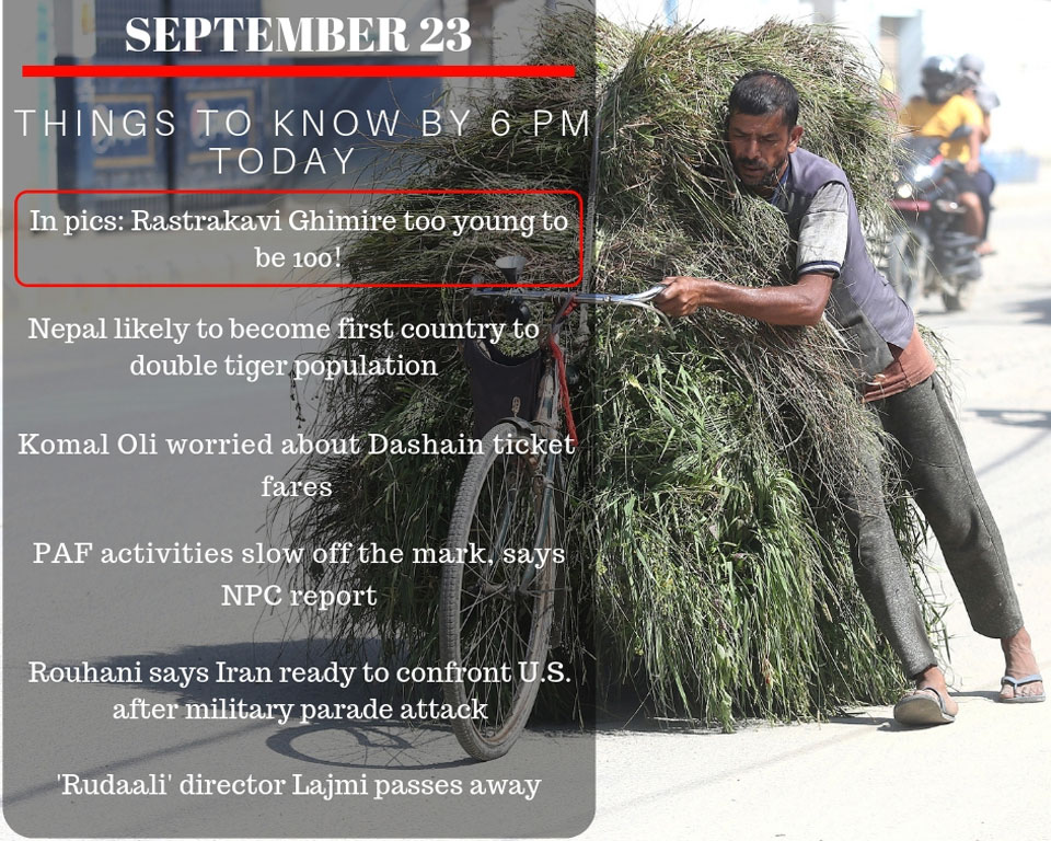 Sept 23: 6 things to know by 6 PM today