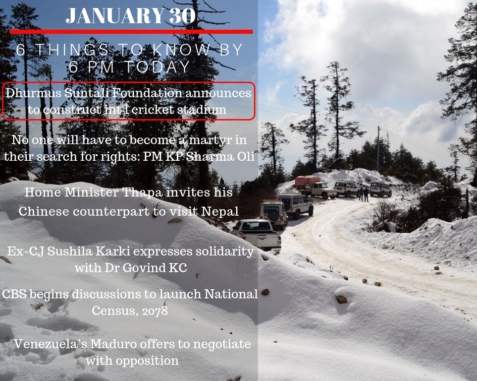 JAN 30: 6 things to know by 6 PM today