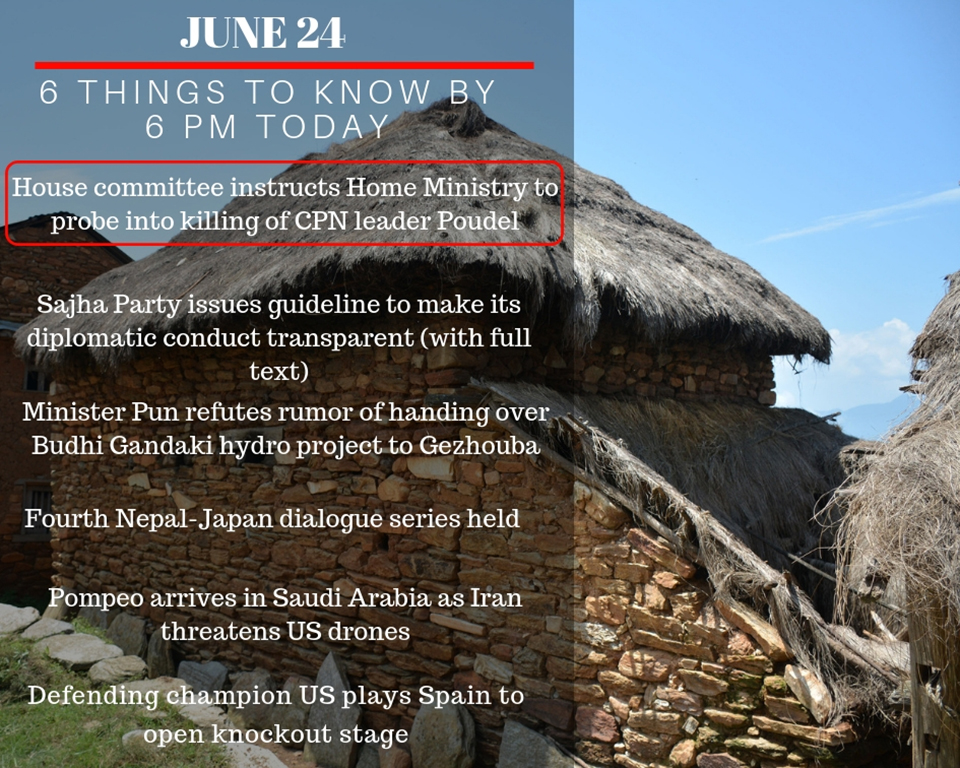June 24: Six things to know by 6 PM today