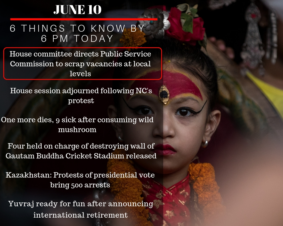 June 10: 6 things to know by 6 PM