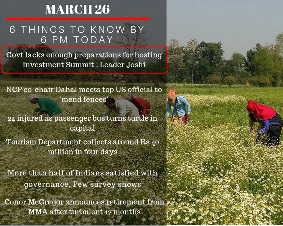 March 26: 6 things to know by 6 PM today