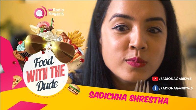 Sadichha Shrestha in 'Food With The Dude'