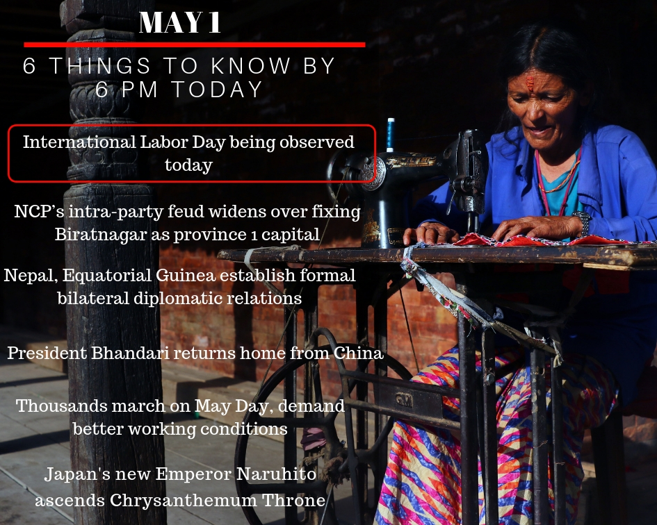 May 1: 6 things to know by 6 PM today