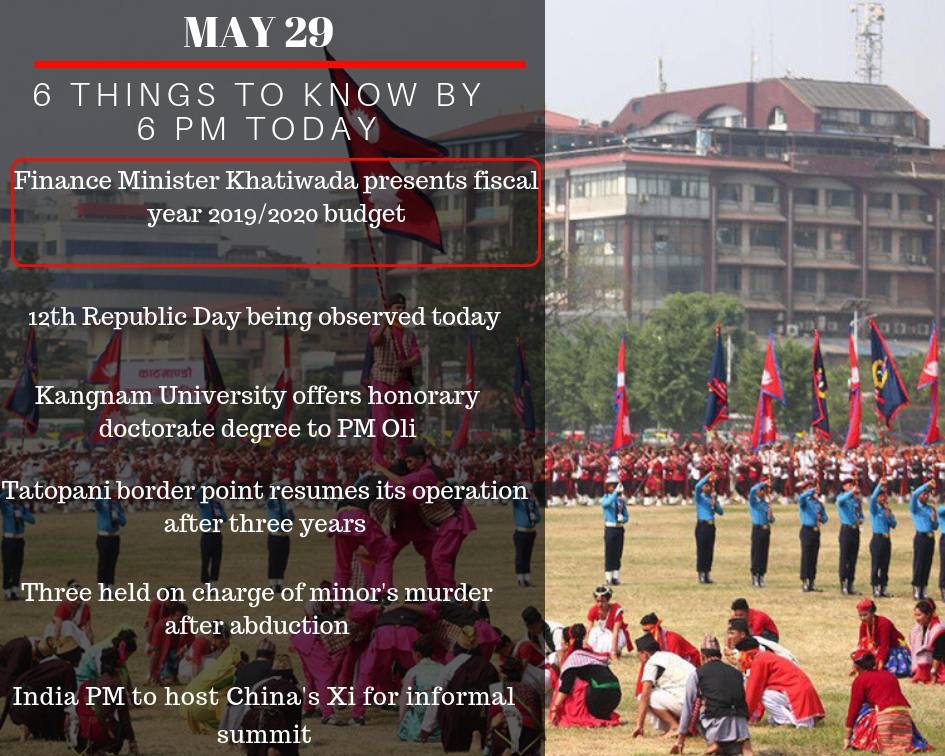 May 29 : 6 things to know by 6 pm today