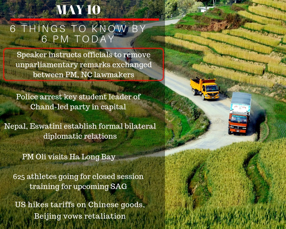 May 10: 6 things to know by 6 PM today