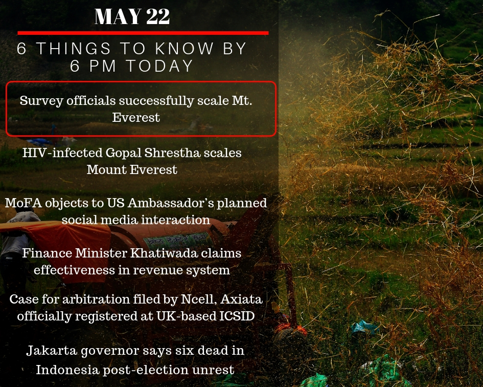 May 22: 6 things to know by 6 PM today